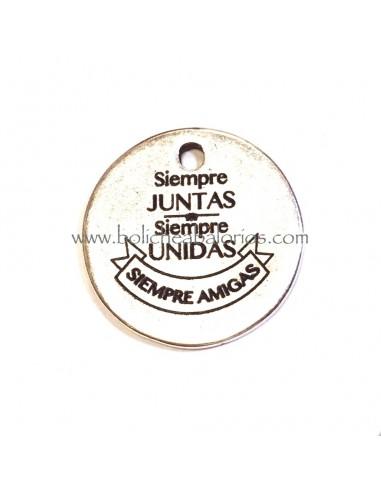 "Moneda ""Siempre Amigas"" 20mm Zamak"