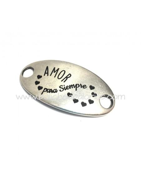 """Conector Ovalado """"Amor para Siempre"""" Zamak"""