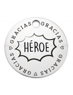 "Medalla Redonda ""Gracias Héroe"""