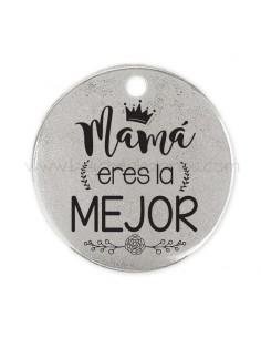 Medalla Mamá eres la mejor...