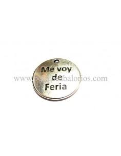 """Medalla """"Me Voy de Feria"""" 20mm Zamak"""