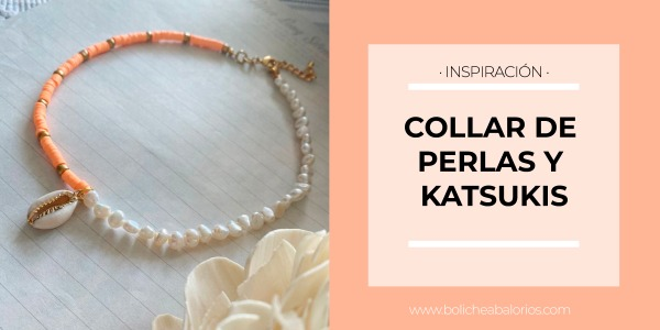 Collar de Perlas y Katsukis - DIY