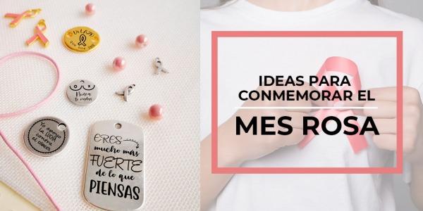 Ideas para conmemorar el Mes Rosa